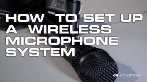 Wireless Mic System Basics